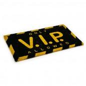 "Felpudo ""Only VIP"""